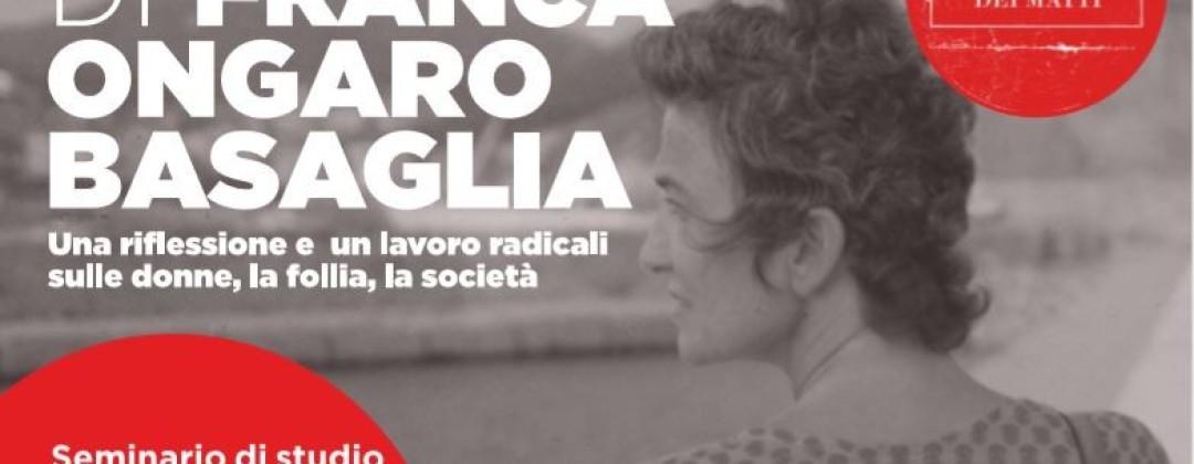 La voce di Franca Ongaro Basaglia. Seminario di studio e di approfondimento